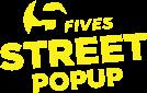 Fives Street Pop Up
